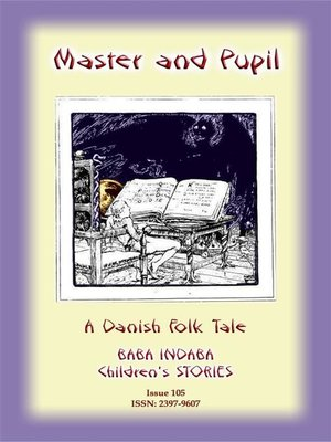 cover image of THE MASTER AND HIS PUPIL--A Danish Children's Story